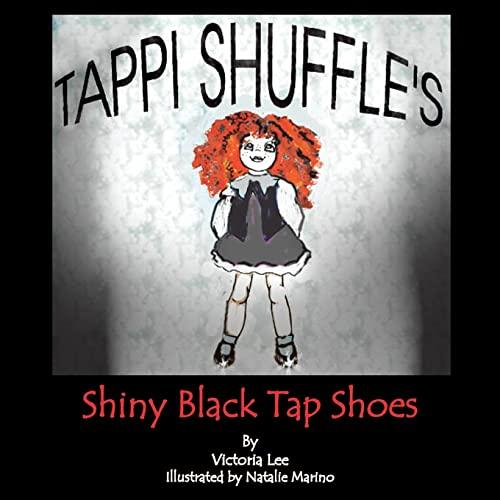 9781425733520: Tappi Shuffle's Shiny Black Tap Shoes