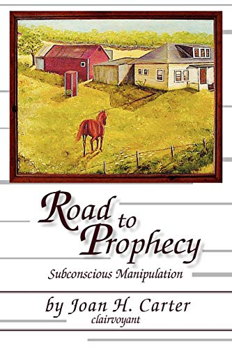 9781425733551: Road to Prophecy