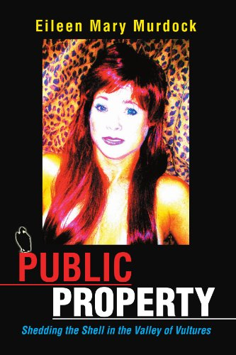 Public Property: Shedding the Shell in the Valley of Vultures: Eileen Mary Murdock