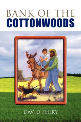 9781425734664: BANK OF THE COTTONWOODS