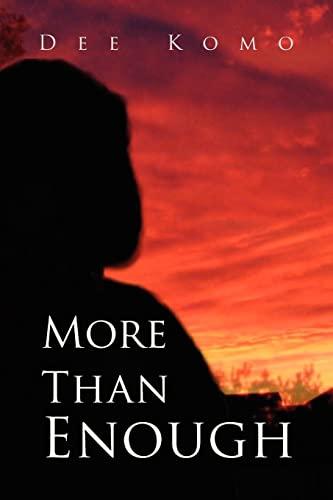 9781425736590: More Than Enough