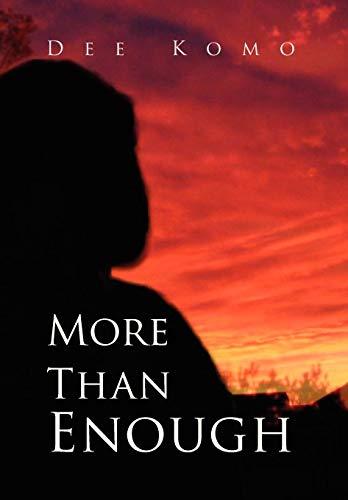 9781425736606: More Than Enough