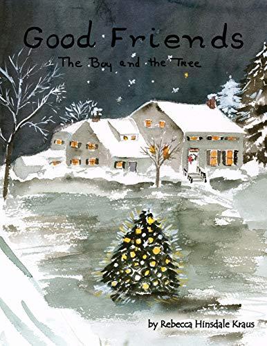Good Friends: Rebecca Hinsdale Kraus