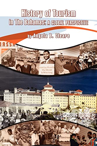 9781425736699: History of Tourism in the Bahamas: A Global Perspective
