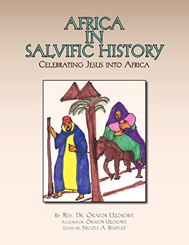 Africa In Salvific History: Celebrating Jesus Into