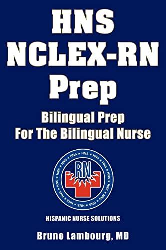 9781425736897: HNS NCLEX-RN Prep: Bilingual Prep For The Bilingual Nurse