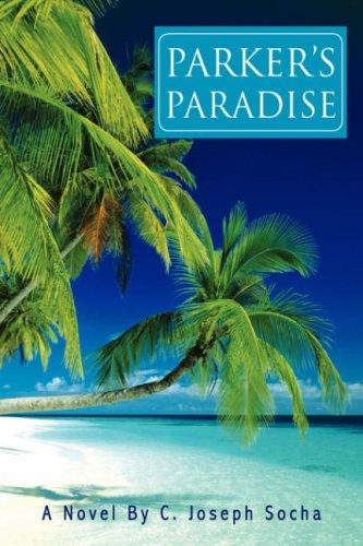 Parkers Paradise: C. Joseph Socha