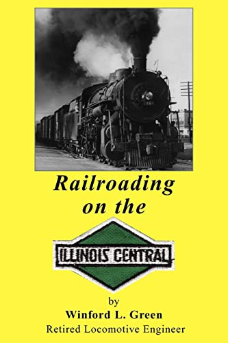 9781425738198: Railroading on the Illinois Central