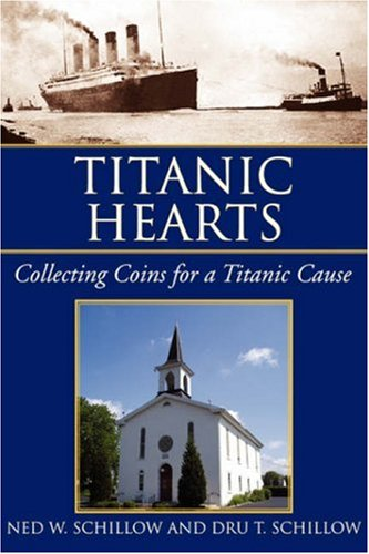 9781425738426: Titanic Hearts: Collecting Coins for a Titanic Cause