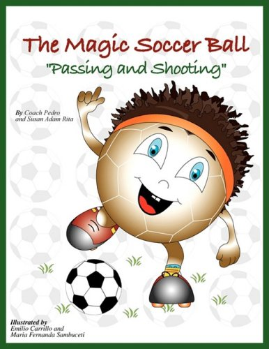 9781425740436: The Magic Soccer Ball (Passing and Shooting)