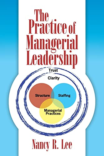 The Practice of Mangerial Leadership: Nancy R. Lee