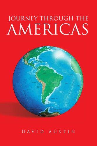 Journey Through The Americas: Austin, David