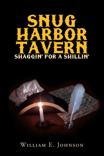 9781425742522: Snug Harbor Tavern: Shaggin' For A Shillin'