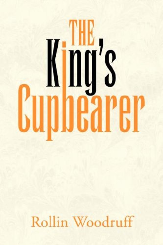 9781425742645: The King's Cupbearer
