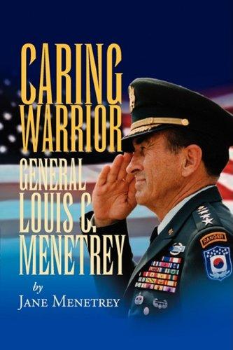 9781425742737: Caring Warrior Gen. Louis Menetrey
