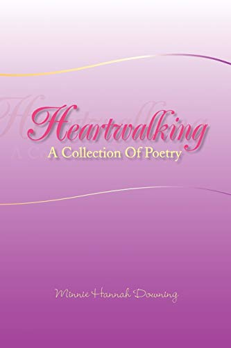 9781425743024: Heartwalking: A Collection Of Poetry