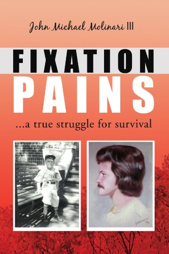 9781425744205: FIXATION PAINS: ...a true struggle for survival