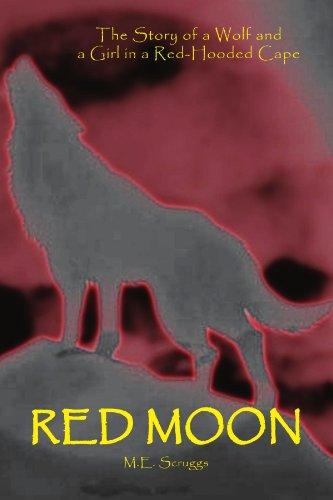 9781425744304: RED MOON: The Story of a Wolf and a Girl in a Red-Hooded Cape