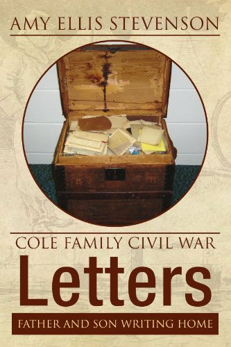 9781425745103: Cole Family Civil War Letters: FATHER AND SON WRITING HOME