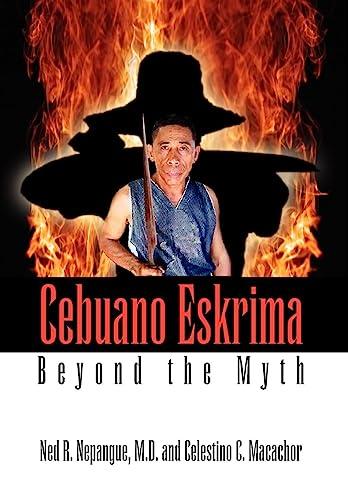9781425746223: Cebuano Eskrima: Beyond the Myth