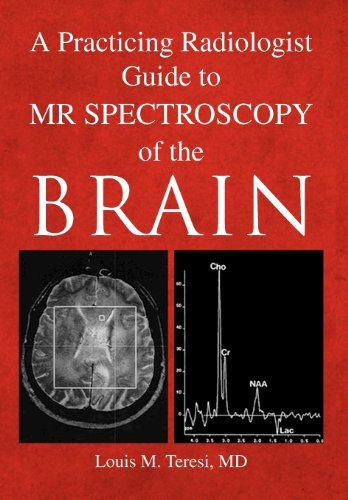 9781425746292: A Practicing Radiologist Guide to MR Spectroscopy of the Brain