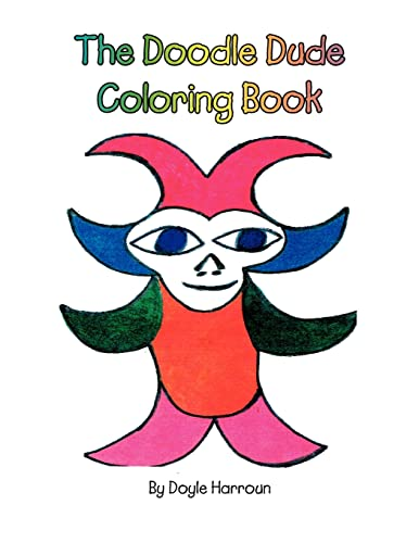 The Doodle Dude Coloring Book: Harroun Doyle