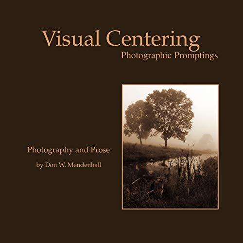 Visual Centering: Don W. Mendenhall