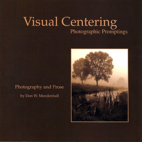Visual Centering Don W. Mendenhall