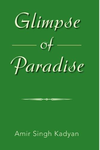 Glimpse of Paradise: Amir Singh Kadyan