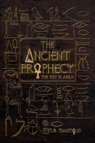 9781425748647: The Ancient Prophecy: The Key of Ankh