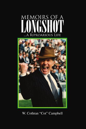9781425748852: Memoirs of a Longshot: ...A Riproarious Life