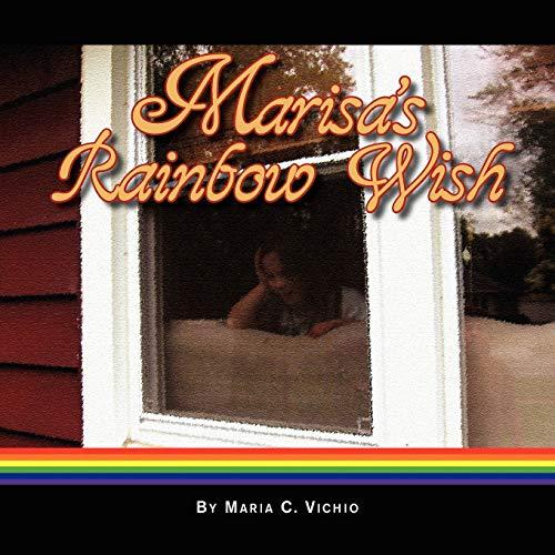 9781425749460: Marisa's Rainbow Wish