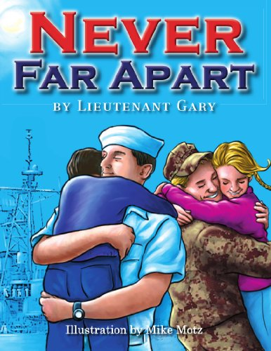 Never Far Apart: Gary, Lieutenant