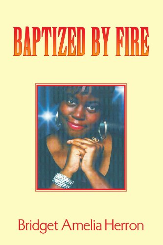 9781425749880: Baptized by Fire