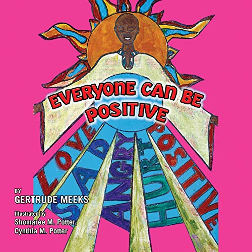 9781425750268: Everyone Can Be Positive