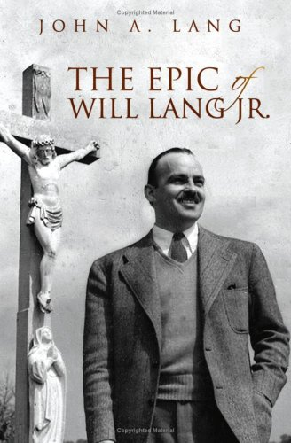 9781425753788: The Epic of Will Lang Jr.