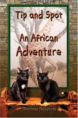 9781425754068: Tip and Spot: An African Adventure