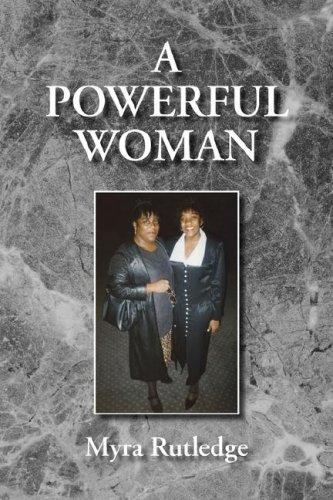9781425754945: A Powerful Woman