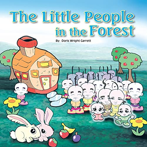The Little People in the Forest: Doris Wright Garrett