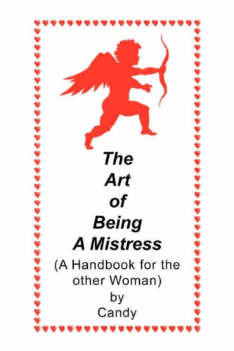 9781425755249: The Art of Being A Mistress