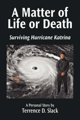 9781425755256: A Matter of Life or Death: Surviving Hurricane Katrina