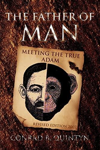 The Father of Man: Conrad B. Quintyn