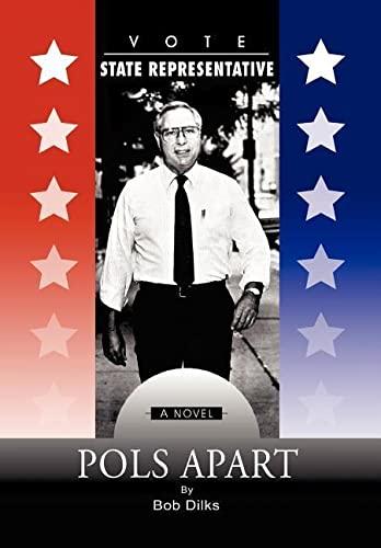 Pols Apart: Bob Dilks