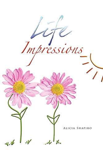 Life Impressions: Alicia Shapiro