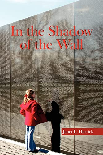 In the Shadow of the Wall: Janet L Herrick