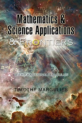 Mathematics and Science Applications and Frontiers: Timothy Margulies
