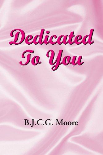 Dedicated To You: B J C