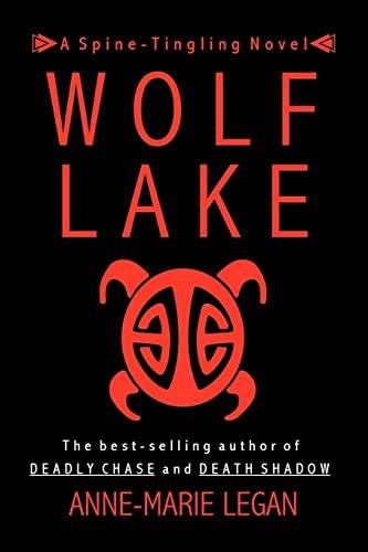 Wolf Lake: Anne-Marie Legan