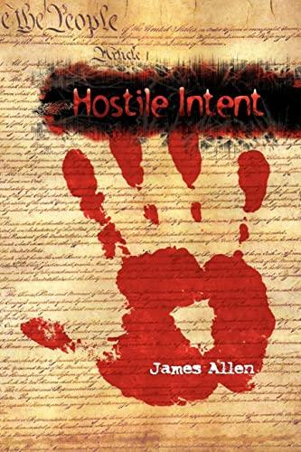 Hostile Intent: Allen, James