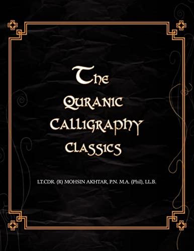 9781425759940: The Quranic Calligraphy Classics